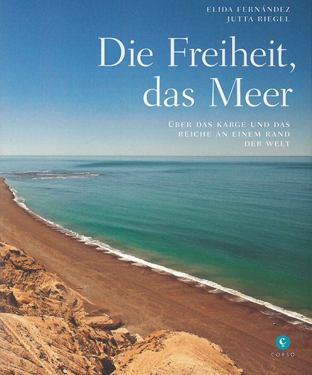 "Book: ""Die Freiheit, das Meer"" – About life and work of Fishermen at the Atlantic Coast in Patagonia/Argentina"